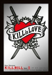 Kill Bill Kill is Love Spiegel