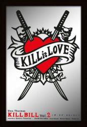 Kill Bill Kill is Love Spiegel