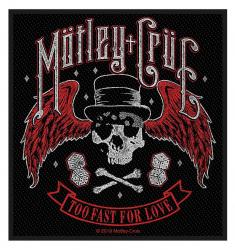 Mötley Crüe Aufnäher Too fast for love