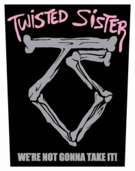 Twisted Sister We're Not Gonna Take It! Backpatch
