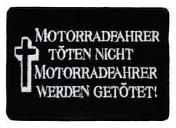 Aufnäher Motorradfahrer töten nicht