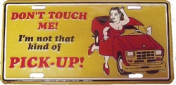 Tin Sign Don\'t touch me! - 30cm x 15cm