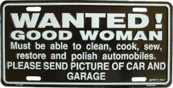 Tin Sign Wanted good woman! - 30cm x 15cm