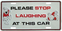 Tin Sign Please stop laughing - 30cm x 15cm
