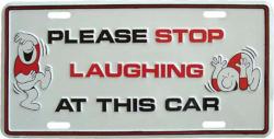 Blechschild Please stop laughing - 30cm x 15cm