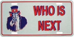 Blechschild Who is next - 30cm x 15cm