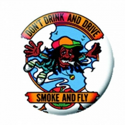 Ansteckbutton Smoke And Fly | 7037