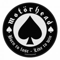 Motörhead Born To Lose Aufnäher | 2483