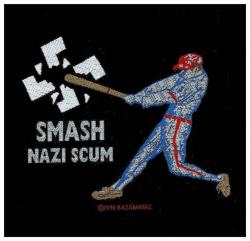 Smash Nazi Scum Aufnäher   2638