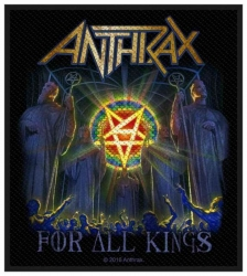 Anthrax For All Kings Aufnäher